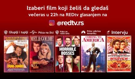 TI BIRAŠ FILM: Svake večeri na RED TV-u u 22 časa prikazuje se film po tvom izboru!