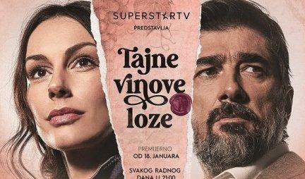 """Nova serija """"Tajne vinove loze"""" u produkciji Telekoma Srbija na Superstar TV! Intrigantna priča o dve vinogradarske porodice"""